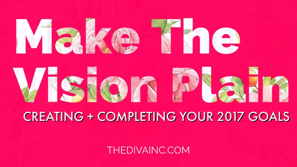 Make The Vision Plain
